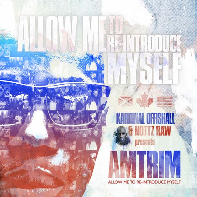 Kardinal Offishall and Nottz Raw – Allow Me to RE-Introduce Myself