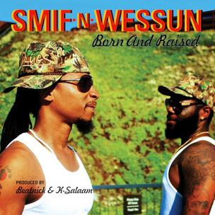 Smif-N-Wessun – Born And Raised