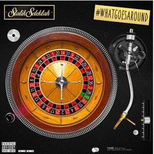 Statik Selektah - What Goes Around...